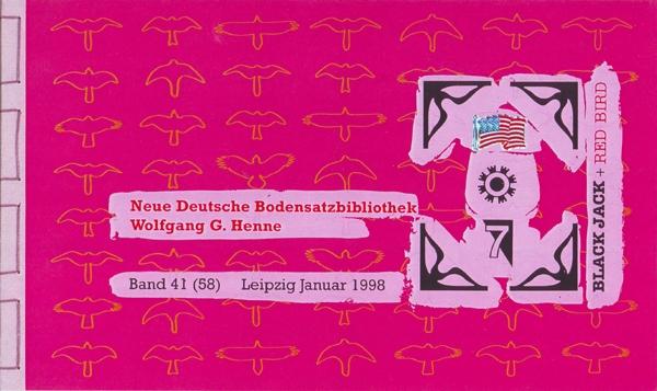 Neue Deutsche Bodensatzbibliothek, Wolfgang Henne, Leipzig